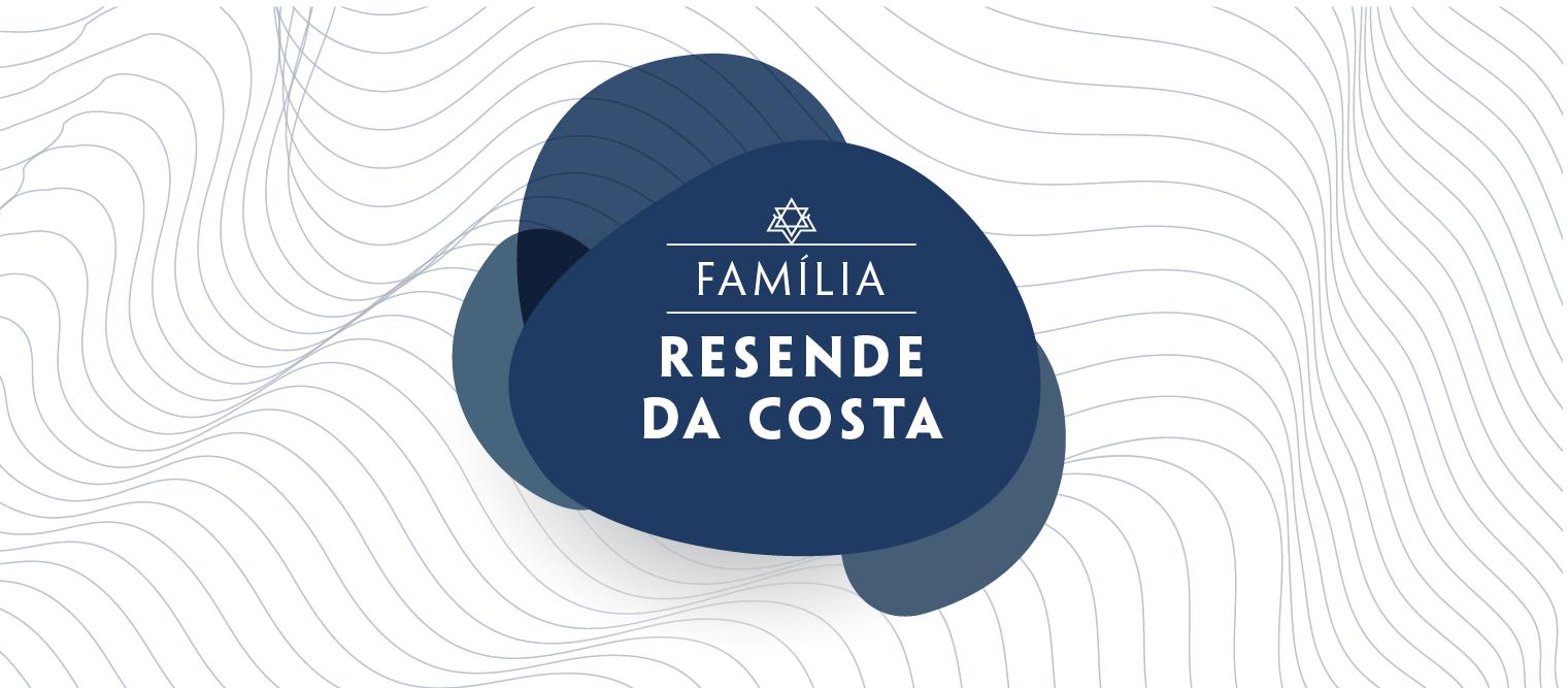 Família Resende Costa, os inconfidentes