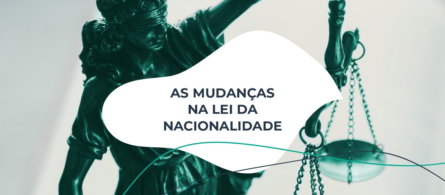 Mudanças na lei da nacionalidade portuguesa